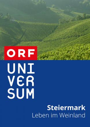 Steiermark - Leben im Weinland