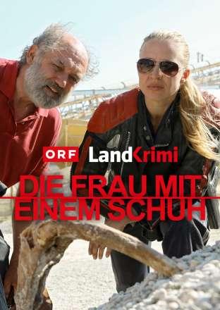 Landkrimi: Die Frau mit einem Schuh (Niederösterreich)