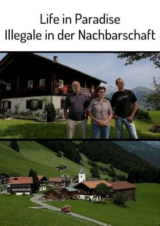 Life in Paradise - Illegale in der Nachbarschaft