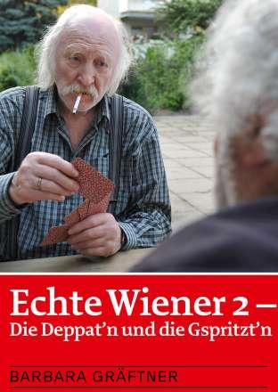 Echte Wiener 2 - Die Deppat'n und die Gspritzt'n